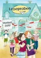 Leseproben Kinder- und Jugendbuch Herbst 2017 - Caroline Carlson, Usch Luhn, Michaela Holzinger, Oliver Schlick, Mara Lang, Andreas Hüging, Magnus Myst
