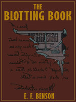 The Blotting Book - E.F. Benson