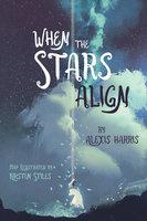 When the Stars Align - Alexis Harris