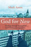 God for Now - Mark Amos