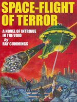 Space-Flight of Terror - Ray Cummings