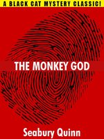 The Monkey God - Seabury Quinn