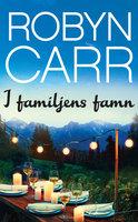 I familjens famn - Robyn Carr