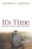 It's Time - Dolores L. Christie