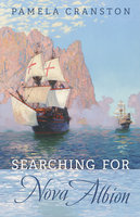 Searching for Nova Albion - Pamela Cranston