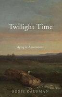 Twilight Time - Susie Kaufman
