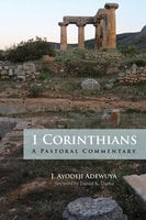 1 Corinthians - J. Ayodeji Adewuya