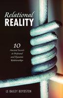 Relational Reality - L. E. Bailey Boydston