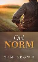 Old Norm - Tim Brown