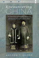 Encountering China - Andrew T. Kaiser