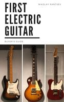 First Electric Guitar - Nikolay Rantsev