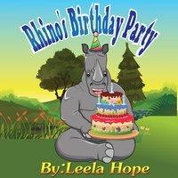 Rhino's Birthday Party - Leela Hope