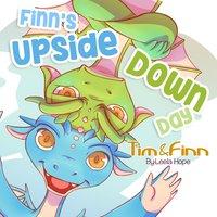 Finn's Upside-Down Day - Leela Hope