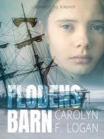 Flodens barn - Carolyn F. Logan