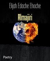 Almajiri - Elijah Edache Ehoche