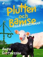 Plutten och Bamse firar midsommar - Anita Gustavsson