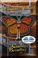 La Incubadora De Qubit - Charley Brindley