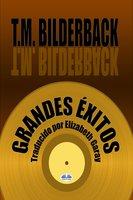 Grandes Éxitos - T. M. Bilderback