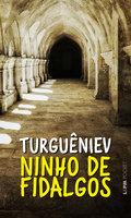 Ninho de fidalgos - Iván Turguéniev