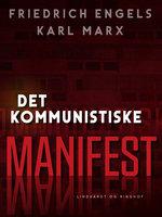 Det kommunistiske manifest - Karl Marx, Friedrich Engels