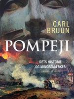 Pompeji. Dets historie og mindesmærker - Carl Bruun