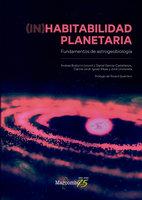 (In)habitabilidad planetaria - Carme Jordi, Ignasi Ribas, Andrea Butturini, Daniel García-Castellanos