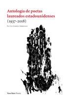 Antología de poetas laureados estadounidenses (1937-2018) - Luis Alberto Ambroggio
