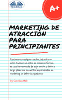 Marketing De Atracción Para Principiantes - Carolina Meli