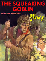 The Squeaking Goblin - Kenneth Robeson