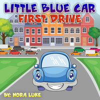 Little Blue First Drive - Nora Luke