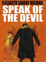 Speak of the Devil - Elisabeth Sanxay Holding