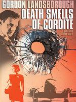 Death Smells of Cordite - Gordon Landsborough