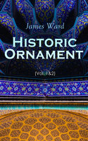 Historic Ornament (Vol. 1&2) - James Ward