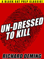 Un-Dressed to Kill - Richard Deming