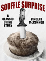 Soufflé Surprise - Vincent McConnor