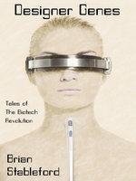 Designer Genes - Brian Stableford
