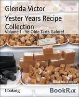 Yester Years Recipe Collection - Glenda Victor