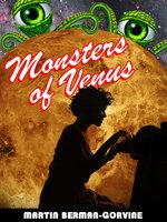 Monsters of Venus - Martin Berman-Gorvine