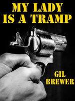 My Lady Is a Tramp - Gil Brewer