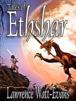 Tales of Ethshar - Lawrence Watt-Evans