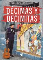 Décimas y decimitas - Aldo Héctor Crubellier