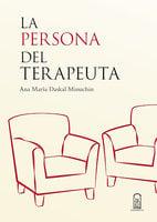 La persona del terapeuta - Ana María Daskal