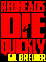 Redheads Die Quickly - Gil Brewer