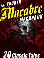 The Fourth Macabre MEGAPACK® - Frank Belknap Long, Richard Wilson, J.N. Williamson, George T. Wetzel