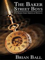 The Baker Street Boys - Brian N. Ball