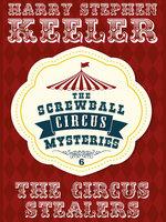The Circus Stealers - Stephen Keeler Keeler