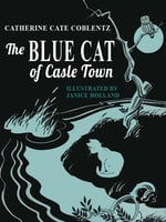 The Blue Cat of Castle Town (A Newbery Honor Book) - Catherine Cate Coblentz
