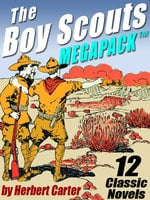 The Boy Scouts MEGAPACK ® - Herbert Carter