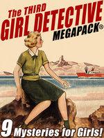 The Third Girl Detective MEGAPACK® - Helen Wells, Margaret Sutton, Alice B. Emerson, Roy G. Snell