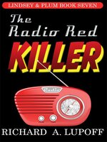 The Radio Red Killer - Richard A. Lupoff